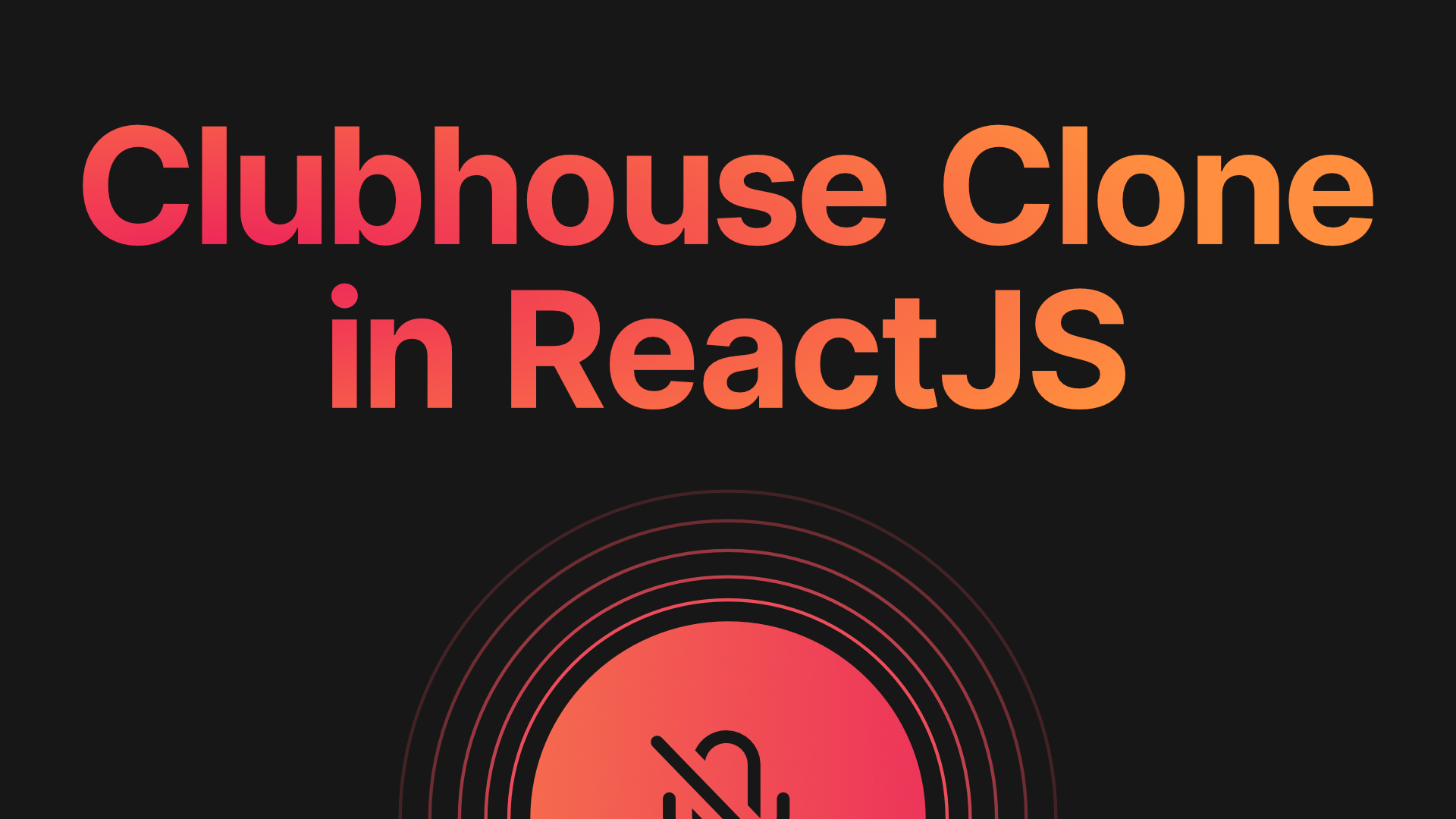 Clubhouse clone in React