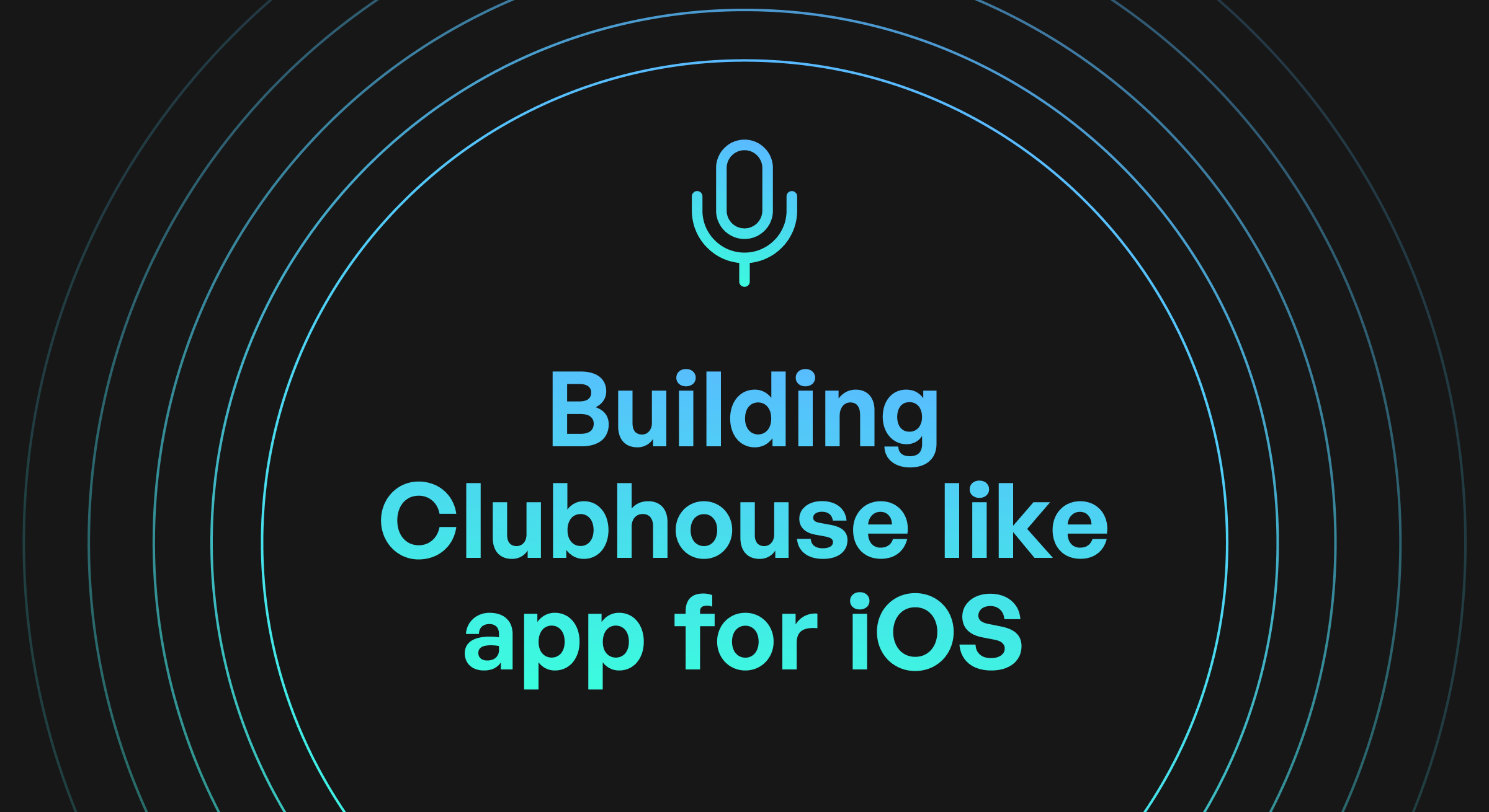 How to build an audio app like Clubhouse for iOS